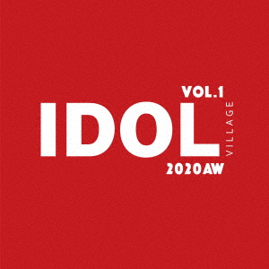 IDOL VILLAGE VOL.1 ~2020AW~